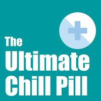 The Ultimate Chill Pill - Ultimate Relaxation - Subliminal CD / MP3